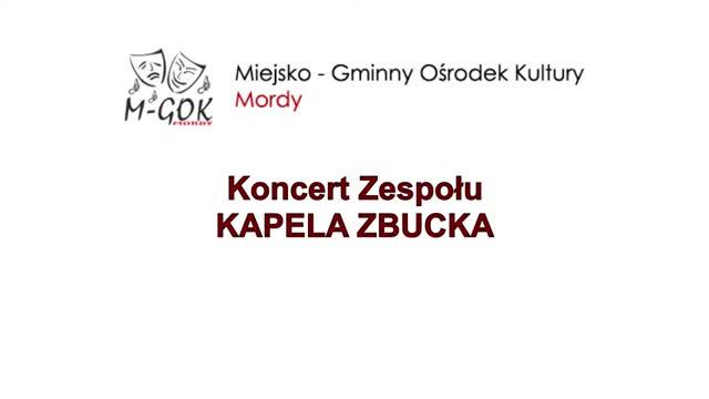 KAPELA ZBUCKA - koncert 26.07.2020
